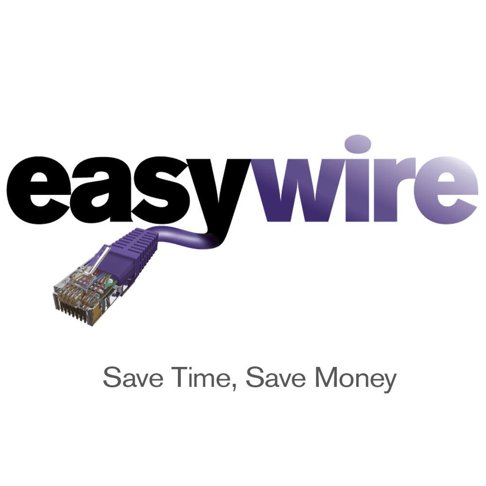 Easywire - up to 90% labour savings when compared to traditional wiring methods